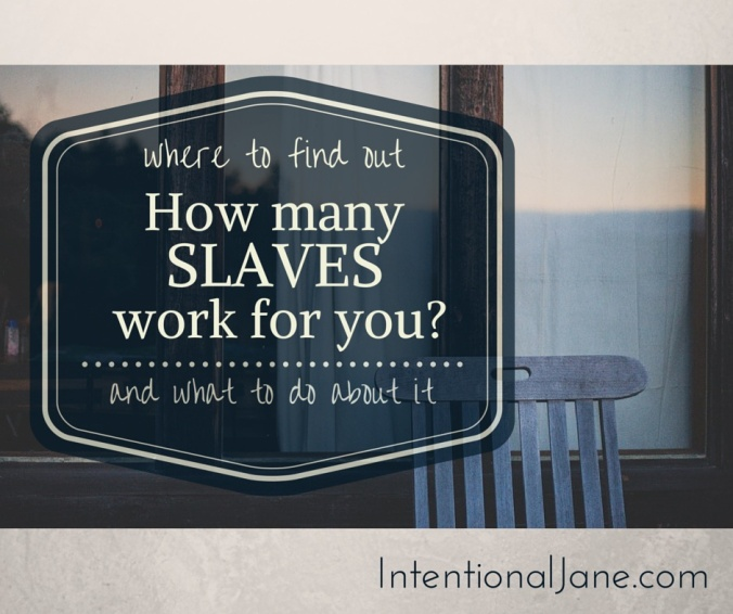 How many slaves work for you?